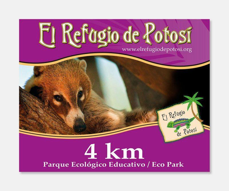El Refugio de Potosi Roadside Signage - by Kaseberg Design